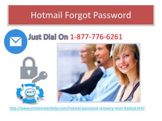 Hit Your Fingers At 1-877-776-6261 for Forgot Hotmail password
