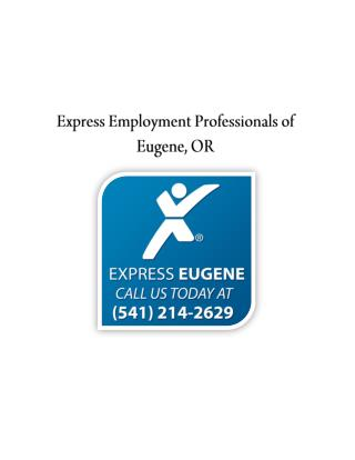 Express Employment Professionals of Eugene, OR