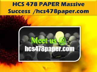HCS 478 PAPER Massive Success /hcs478paper.com