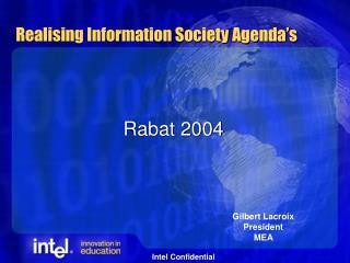 Realising Information Society Agenda s