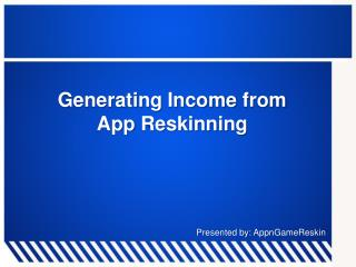 Generating income from App Reskinning - AppnGameReskin.com