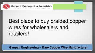 Braided Copper Wire Manufacturer