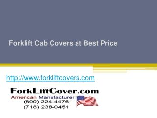 Forklift Cab Covers at Best Price - www.forkliftcovers.com