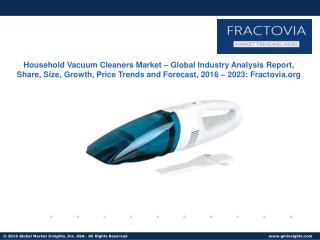 Household Vacuum Cleaners Market size, share, growth, trends and forecast by 2024