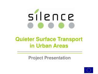 Quieter Surface Transport  in Urban Areas