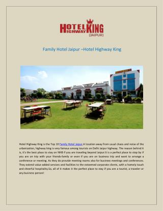 Top 10 Family Hotel Jaipur-Hotel Highway King