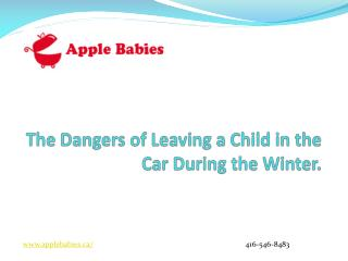 The Dangers of Leaving a Child in the Car During the Winter