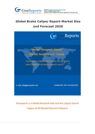 Global Brake Caliper Report-Market Size and Forecast 2020