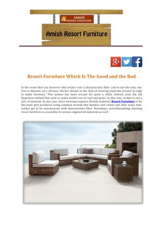 Resort Furniture Which Is The Good and the Bad
