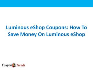 Luminous Coupons