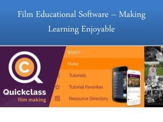 Film Educational Software – Making Learning Enjoyable