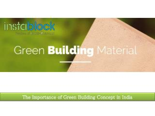 The importance of green building concept in India