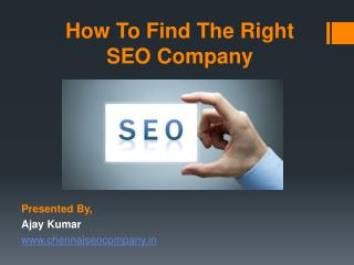 How To Find The Right SEO Company?
