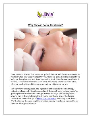Reasons to Choose Botox Treatment