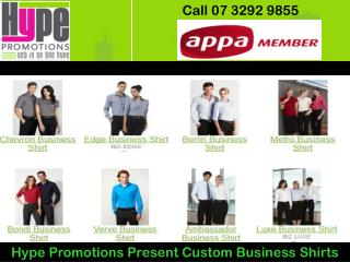 Hype Promotions Present Custom Business Shirts