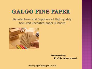 Galgo – Paper Manufacturer in India supply Best Paper Brand