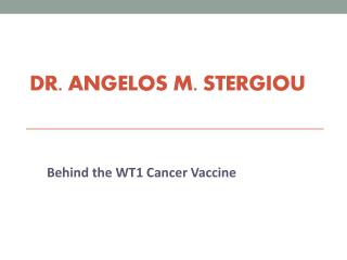 Angelos Stergiou - Behind the WT1 Cancer Vaccine