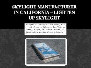 Best Skylight Manufacturer - Lightenup Skylight