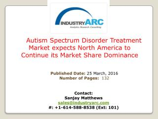 Autism Spectrum Disorder Treatment Market : Scientists on verge of predicting treatment Outcome | IndustryARC