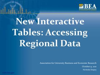 New Interactive Tables: Accessing Regional Data