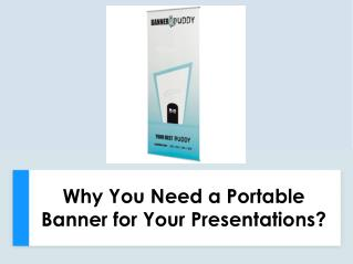 Why You Need a Portable Banner for Your Presentations?