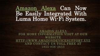 Amazon Alexa - Call Toll Free At - 1855-856-2653