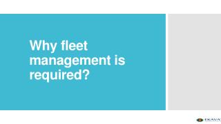 why fleet management required?