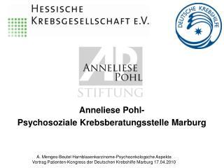 Anneliese Pohl-  Psychosoziale Krebsberatungsstelle Marburg