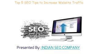 Top 5 Seo tips to increase Website traffic