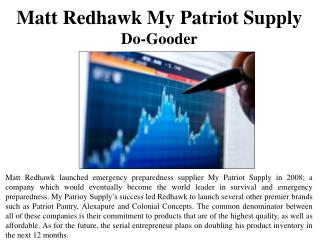 Matt Redhawk My Patriot Supply- Do-Gooder