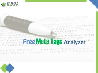 Free Meta Tags Analyzer - SEO Tool & Trackers