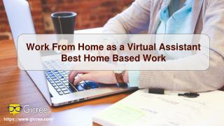 Work from home as a virtual assistant - best home based work