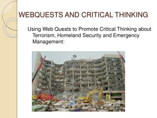 WEBQUESTS AND CRITICAL THINKING