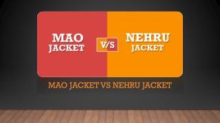 Nehru Jacket V/S Mao Jacket