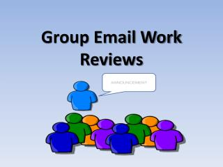 Group Email Work Reviews