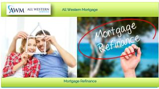 When you need to Refinance Your Mortgage?