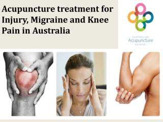Acupuncture Treatment for Injury, Migraine and Knee Pain in Australia