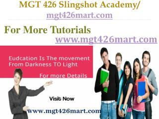 MGT 426 Slingshot Academy  / mgt426mart.com