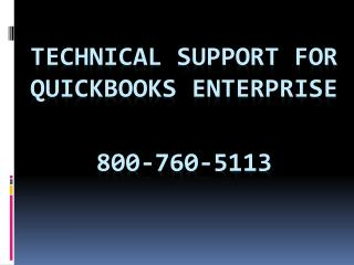 800-760-5113 – Online Tech Support for QuickBooks Enterprise