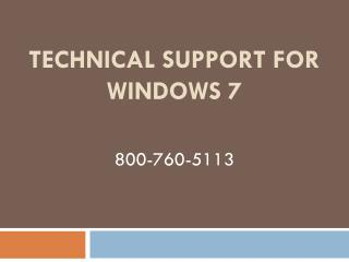 800-760-5113 – Widows 7 Technical Support Help Number