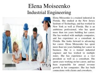 Elena Moiseenko - Industrial Engineering