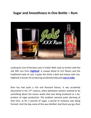 Sugar and Smoothness in One Bottle – Rum