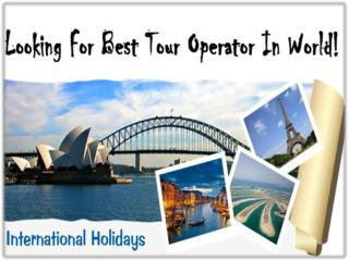 International Tour Packages- Dubai Tour Packages