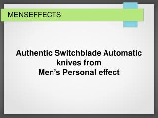 Italian Stiletto switchblades knives from Men's Personal effect