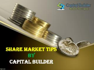 Share Market Tips | Stock Market Tips | Capital Builder