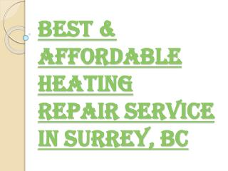 Surrey's Best & Affordable Heating Repair Services