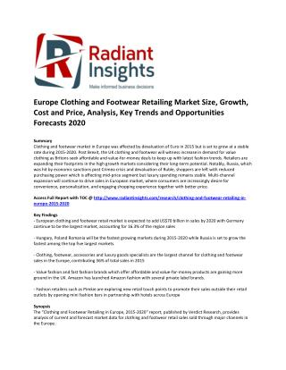 Europe Clothing and Footwear Retailing Market Size, Share, Growth, Cost and Price, Analysis and Opportunities Forecasts