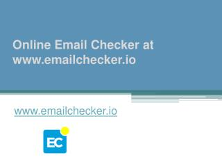 Online Email Checker at www.emailchecker.io