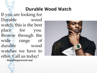 Durable Wood Watch