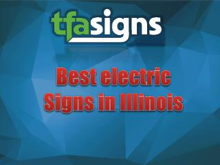 Best electric Signs in Illinois